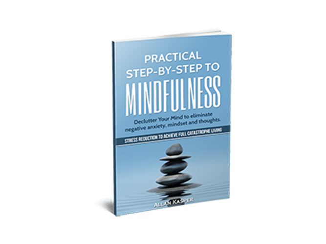 Practical Step By Step to Mindfulness